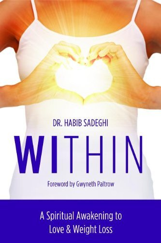 by-dr-habib-sadeghi-within-a-spiritual-awakening-to-love-weight-loss