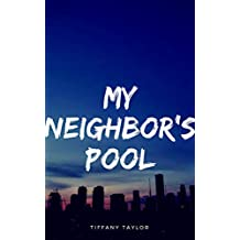 Voyeur exhibitionist : My Neighbor's Pool