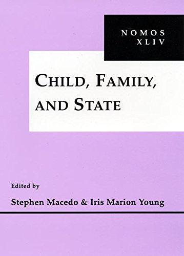 Child, Family and State: NOMOS XLIV (Nomos (Hardcover))