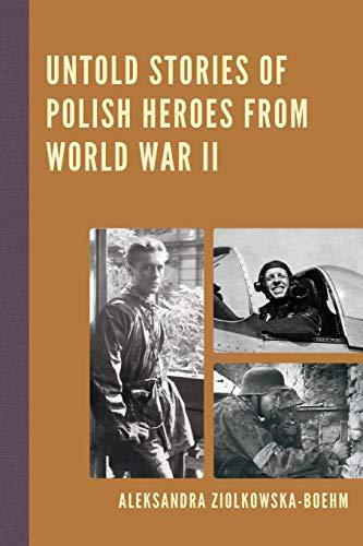 Polish Stork - Untold Stories of Polish Heroes from World War II