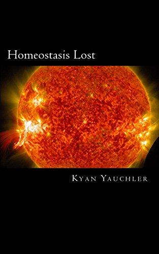 Amazon homeostasis lost ebook kyan yauchler kindle store homeostasis lost by yauchler kyan fandeluxe Images