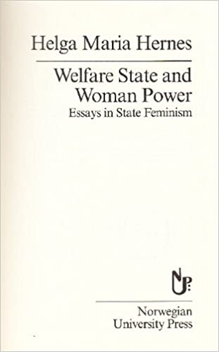 welfare state and w power essays in state feminism  welfare state and w power essays in state feminism scandinavian library helga maria hernes 9788200184959 com books