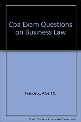 Cpa Exam Questions On Business Law Cpa Examination Review Series  Follow The Author