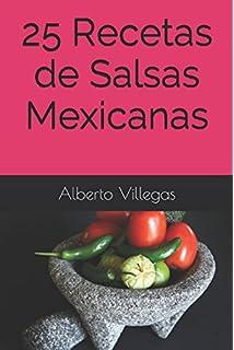 25 Recetas de Salsas Mexicanas (Cocina para Todos) (Spanish Edition)