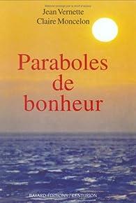 Paraboles de bonheur par Jean Vernette