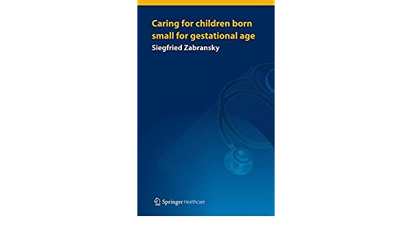 Caring for Children Born Small for Gestational Age