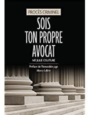 Sois ton propre avocat (French Edition)