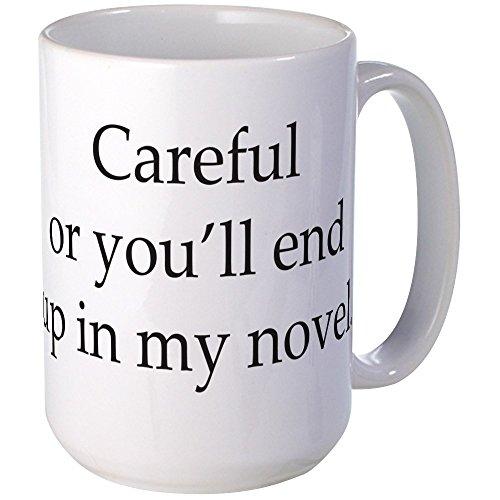 CafePress Careful youll novel Coffee product image
