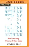 img - for Rethink: The Surprising History of New Ideas book / textbook / text book