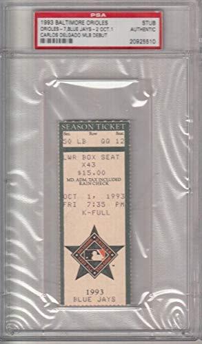 (Carlos Delgado Toronto Blue Jays MLB Debut 1993 Slab Ticket Stub PSA 132058)