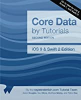 Core Data by Tutorials, 2nd Edition: iOS 9 and Swift 2 Edition Front Cover