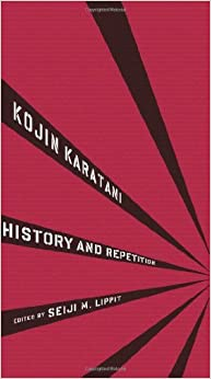 Book History and Repetition (Weatherhead Books on Asia) by Kojin Karatani (2011-12-02)