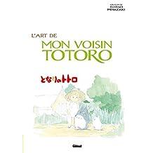 ART DE MON VOISIN TOTORO (L')