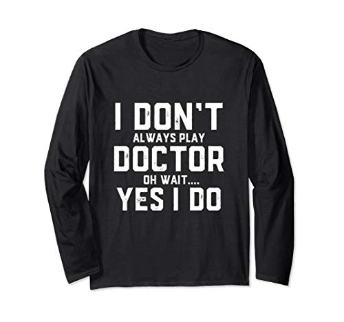 Doctor Kit Set Medical Doctorate Graduate Gift For Doctors Long Sleeve T-Shirt