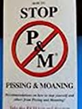 How to Stop Pissing and Moaning, Mike Vance and Diane Deacon, 0967564107