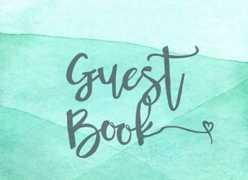 Guest Book: Modern Rustic Guest Book for Weddings, Showers, Partys, etc. pdf