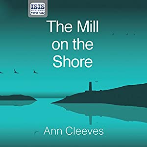 The Mill on the Shore Audiobook