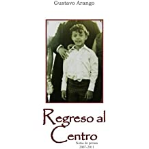 Regreso al centro (Spanish Edition)
