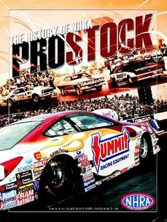 - The History of NHRA Pro Stock (hardcover)