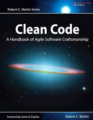 Clean Code: A Handbook of Agile Software Craftsmanship (Programming Software)