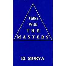 Talks with the Masters: El Morya