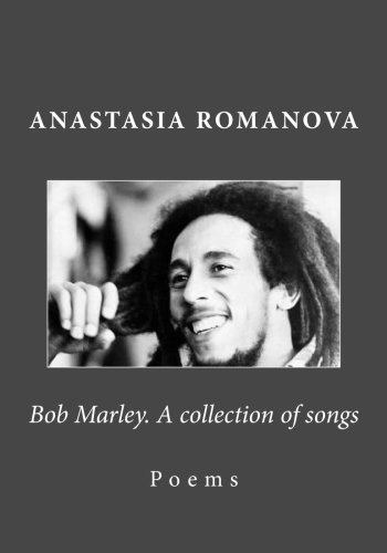 Bob Marley. A Collection Of Songs
