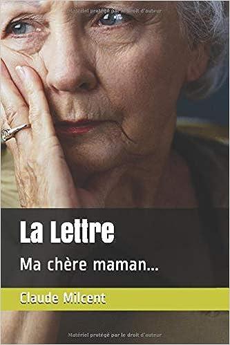 La Lettre Ma Chère Maman French Edition Claude