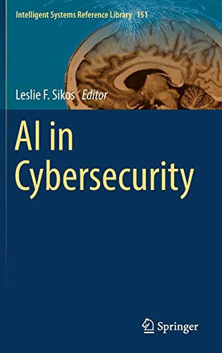 AI in Cybersecurity (Intelligent Systems Reference Library)