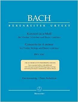 バッハ, J. S.: バイオリン協奏曲 第1番 イ短調 BWV 1041/ベーレンライター社/新バッハ全集版/ピアノ伴奏付ソロ楽譜