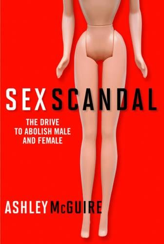 Sex Scandal: The Drive to Abolish Male and - On Stores Drive International