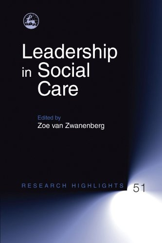 Leadership in Social Care (Research Highlights in Social Work)