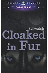 Cloaked In Fur (Wulfkin Legacy) Paperback