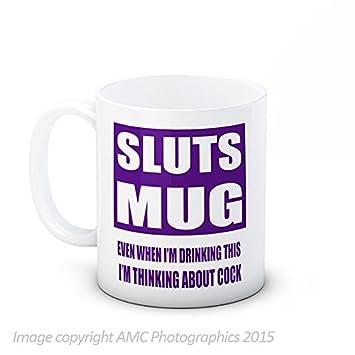 Taza de putas incluso mientras estoy tomando esta estoy pensando en C * CK - Adulto divertido café de alta calidad de la taza de té: Amazon.es: Hogar
