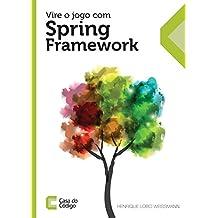 Vire o jogo com Spring Framework