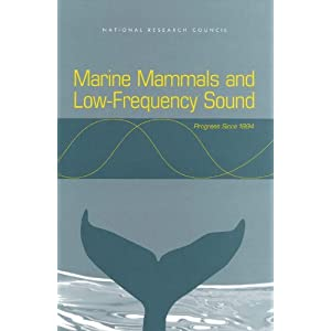 Marine Mammals and Low-Frequency Sound: Progress Since 1994