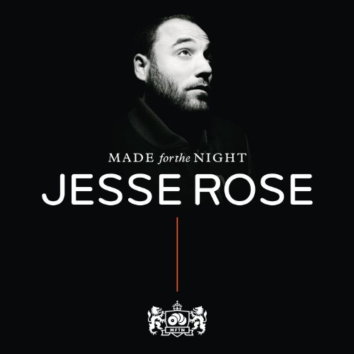 - Made For The Night Mixed By Jesse Rose