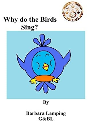 Why do the Birds Sing