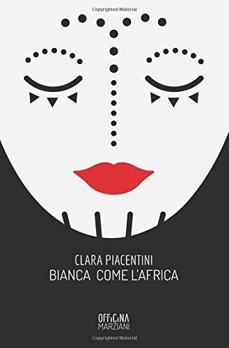 Download Bianca come l'Africa (Italian Edition) PDF