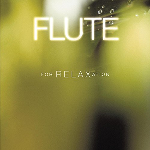 - Flute for Relaxation