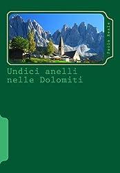 Undici anelli nelle Dolomiti (Italian Edition)