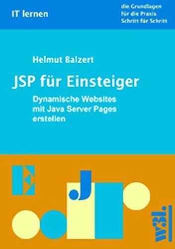 JSP für Einsteiger. Dynamische Websites mit JavaServer Pages erstellen.