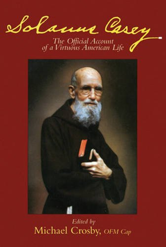 solanus-casey-the-official-account-of-a-virtuous-american-life