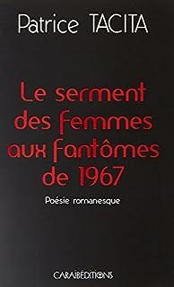 Le serment des femmes aux fantômes de 1967 : poésie romanesque