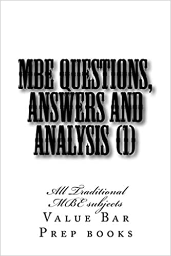 Buy Mbe Questions, Answers and Analysis: All Traditional Mbe