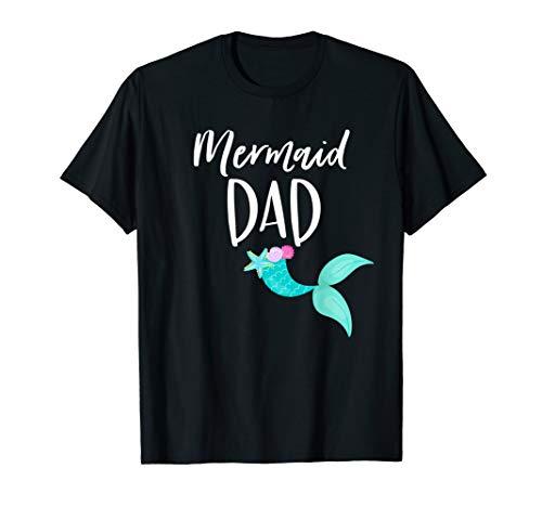 Mens Merdad Birthday Party Outfit Mom Girl MERMAID DAD SHIRT