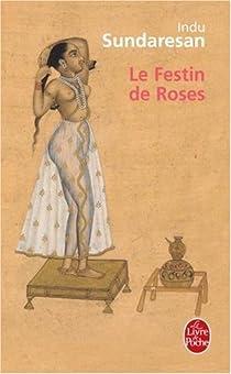 Le Festin de Roses par Sundaresan