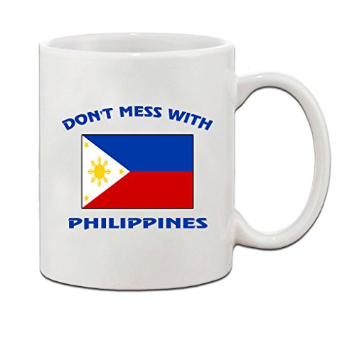 Don'T Mess With Philippines Flag Country Ceramic Coffee Tea