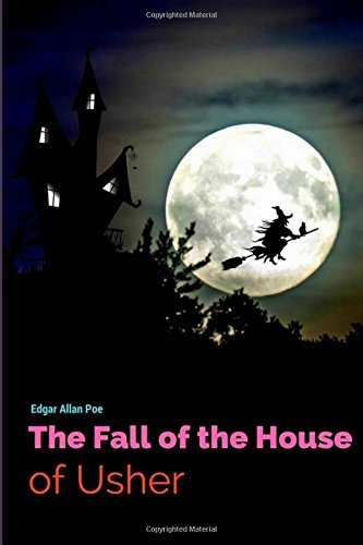 Download The Fall of the House of Usher by Edgar Allan Poe: The Fall of the House of Usher by Edgar Allan Poe pdf