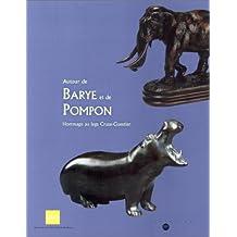 Autour de Barye et de Pompon