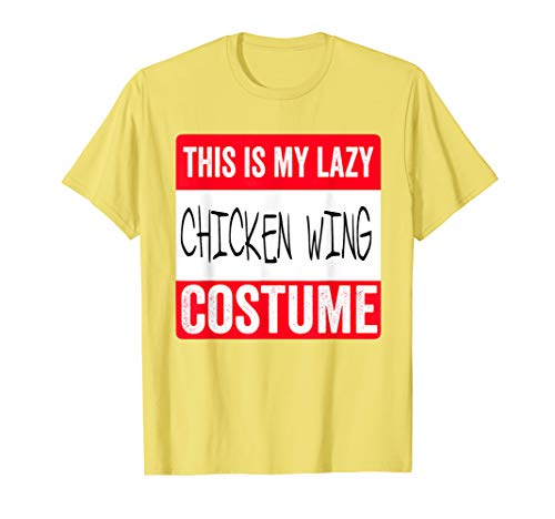 This is my lazy Chicken Wing costume Shirt Halloween]()